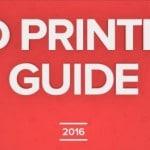 Les meilleures imprimantes 3D 2016 selon 3D Hubs !