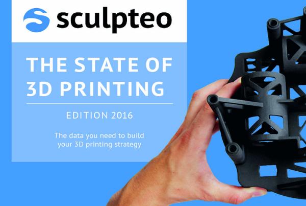 Selon Sculpteo 77% des entreprises prévoient d'augmenter leurs dépenses d'impression 3D en 2017