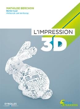 L'attribut alt de cette image est vide, son nom de fichier est impression-3D-livre-1.jpg.