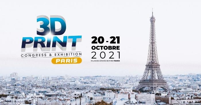 3D Print Congress & Exhibition PARIS 2021 : que nous réserve cette édition ?